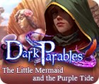 Dark Parables: The Little Mermaid and the Purple Tide Collector's Edition gioco