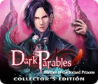 Dark Parables: Portrait of the Stained Princess Collector's Edition gioco
