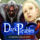 Dark Parables: La regina delle nevi gioco