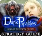 Dark Parables: Rise of the Snow Queen Strategy Guide gioco