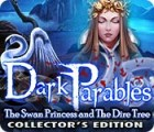 Dark Parables: The Swan Princess and The Dire Tree Collector's Edition gioco