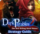 Dark Parables: The Red Riding Hood Sisters Strategy Guide gioco