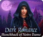 Dark Romance: Hunchback of Notre-Dame gioco