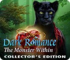 Dark Romance: The Monster Within Collector's Edition gioco
