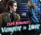 Dark Romance: Vampire in Love gioco