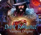 Dark Romance: Vampire Origins gioco