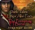 Dark Tales: Edgar Allan Poe's The Premature Burial Strategy Guide gioco