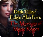 Dark Tales: Edgar Allan Poe's The Mystery of Marie Roget gioco