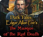 Dark Tales: Edgar Allan Poe's The Masque of the Red Death gioco