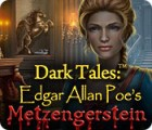 Dark Tales: Edgar Allan Poe's Metzengerstein gioco