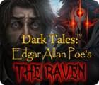 Dark Tales: Edgar Allan Poe's The Raven gioco