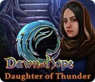 Dawn of Hope: Daughter of Thunder gioco