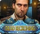 Dead Reckoning: Lethal Knowledge gioco