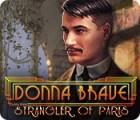 Donna Brave: And the Strangler of Paris gioco