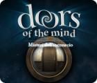 Doors of the Mind: Misteri dell'inconscio gioco