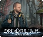 Dreadful Tales: The Fire Within gioco
