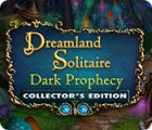 Dreamland Solitaire: Dark Prophecy Collector's Edition gioco