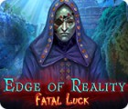 Edge of Reality: Fatal Luck gioco