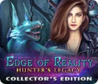 Edge of Reality: Hunter's Legacy Collector's Edition gioco