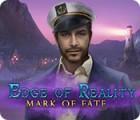 Edge of Reality: Mark of Fate gioco