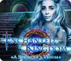 Enchanted Kingdom: A Stranger's Venom gioco