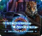 Enchanted Kingdom: Arcadian Backwoods gioco