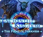 Enchanted Kingdom: The Fiend of Darkness gioco