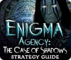 Enigma Agency: The Case of Shadows Strategy Guide gioco