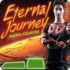 Eternal Journey: Nuova Atlantide gioco