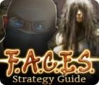 F.A.C.E.S. Strategy Guide gioco