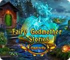 Fairy Godmother Stories: Cinderella gioco