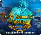 Fairy Godmother Stories: Dark Deal Collector's Edition gioco