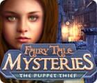 Fairy Tale Mysteries: Il ladro di marionette gioco