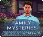Family Mysteries: Echoes of Tomorrow gioco
