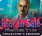 Fear for Sale: Phantom Tide Collector's Edition gioco