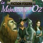 Fiction Fixers: La maledizione di Oz gioco