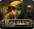 Final Cut: Encore gioco
