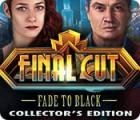 Final Cut: Fade to Black Collector's Edition gioco