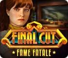Final Cut: Fame Fatale gioco