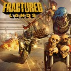 Fractured Lands gioco