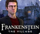 Frankenstein: The Village gioco