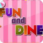 Fun and Dine gioco