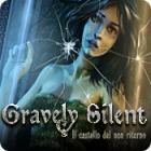 Gravely Silent: Il castello del non ritorno gioco