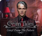Grim Tales: Guest From The Future Collector's Edition gioco