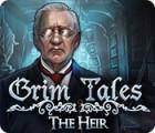 Grim Tales: The Heir gioco