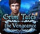 Grim Tales: The Vengeance gioco