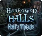 Harrowed Halls: Hell's Thistle gioco