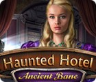 Haunted Hotel: Ancient Bane gioco