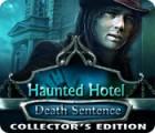 Haunted Hotel: Death Sentence Collector's Edition gioco