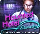 Haunted Hotel: Eternity Collector's Edition gioco